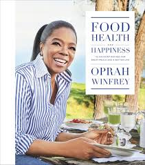 food health and happiness on point recipes for great meals food health and happiness 115 on point recipes for great meals and a better life oprah winfrey 9781250126535 com books