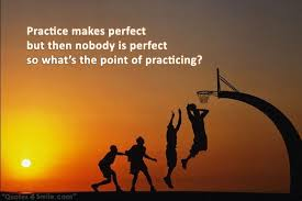 Practice Makes Perfect Quotes Best Practice Makes Perfect Integrate Is Great