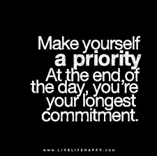 Make A Quote Picture Make yourself a priority At the end of the day you're your longest 24
