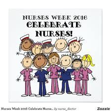 nurses week 2016 celebrate nurses invitation national nurses week may 6 12 2016