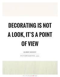Decoration Quotes