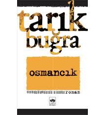Osmancık - Tarık Buğra - Ötüken Neşriyat- Çiçeksepeti