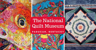 The National Quilt Museum - A Hidden Gem in Paducah, KY