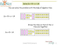 you can solve the problem with the help of algebra tiles