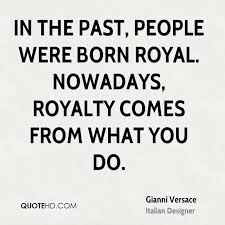 Royalty Quotes Gorgeous Royalty Quotes Page 48 QuoteHD