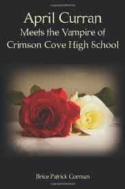 April Curran Meets the Vampire of Crimson Cove High School: Gorman ...