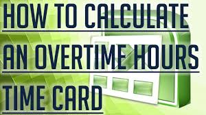 timecard hours free excel tutorial how to calculate overtime hours on a time card