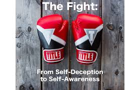 The Fight: From Self-Deception to Self-Awareness (September 9th, 2018) — Reformation Lutheran Church Milford, DE