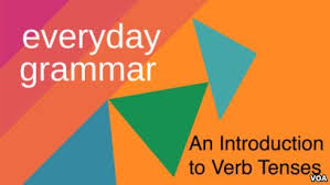 tenses an introduction to verb tenses