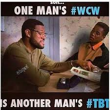 Tbt Quotes Inspiration One Mans WCW Is Another Mans TBT Pictures Photos And Images For