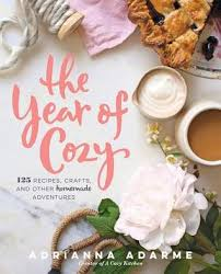 the year of cozy 125 recipes crafts