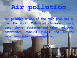 ecological problems air pollution water pollution ppt 4 air pollution