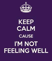 Not Feeling Good Quotes Adorable Not Feeling Well Quotes Sayings Not Feeling Well Picture Quotes