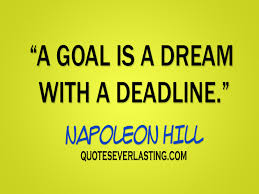 Quotes On Goals And Dreams Best Of A Goal Is A Dream Quotes Everlasting