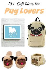 updated now 20 gift ideas for pug gifts birthday presents and stocking stuffer ideas for the pug owner or anyone with a pug obsession