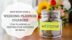 how much does a wedding planner in india cost