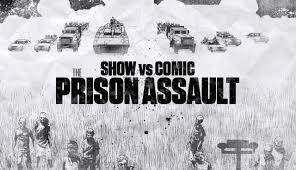 Show Vs Comic! The Prison Assault! - The Walking Dead Official Site ...