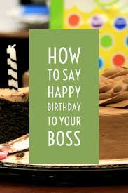 Best Birthday Wishes For Your Boss And Mentor Holidappy