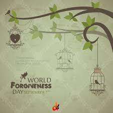 To Forgive Design The 7th September Is Celebrated As World Forgiveness Day