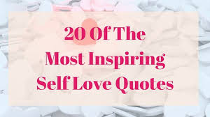 Self Inspirational Quotes Inspiration 48 Of The Most Inspiring Self Love Quotes MOcha Masterpiece