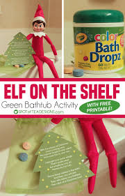 elf on the shelf green bathtub activity with free printable spotofteadesigns com