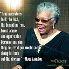 African American Dream Quotes Best Of Maya Angelou Quote Mykaayah Pinterest Maya Angelou Maya And