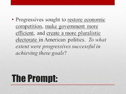 progressive era dbq essay ppt video online  2 progressives