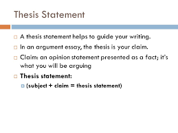 argument essay requirements ppt video online  thesis statement a thesis statement helps to guide your writing