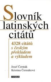Slovník Latinských Citátů Josef čermák Kristina čermáková