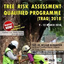 Tree Risk Assessment Qualified Programme Traq 2018