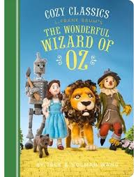 chronicle books cozy clics the wizard of oz