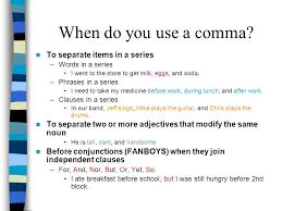 When To Use Comma Commas And Semicolons How To Pause Ppt Video Online Download