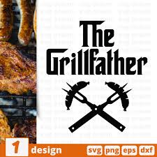 Free svg designs | download free svg files for your own. Free The Grillfather Svg File For Cricut Svg Ocean