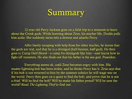 12 year old percy jackson goes on a field trip to a museum to learn about the greek s while learning about zeus his teacher ms dodds pulls him aside