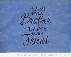 Brother Quotes #91297, Quotes | Colorful Pictures