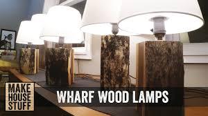 Making a few Reclaimed Wharf Wood Lamps