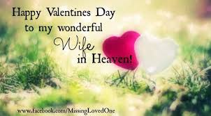 Happy Valentine's Day To My Wife In Heaven Pictures Photos And Adorable Valentines Day Quotes For Wife