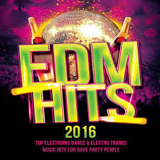 Famous Edm Djs Edm Hits 2016 Top Electronic Dance