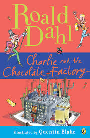charlie and the chocolate factory by roald dahl one eleven  charlie and the chocolate factory by roald dahl