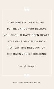 best life change quotes life motto being happy cheryl strayed quotes that will change your life