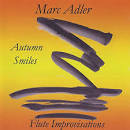 Autumn Smiles: Flute Improvisations album by Marc Adler