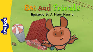New Home Cartoon Images Bat And Friends 9 A New Home Friendship Little Fox Animated Stories For Kids