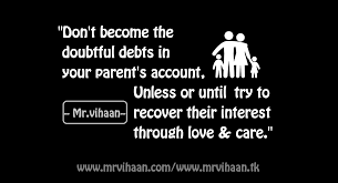 Respect Your Parents Dont Become The Doubtful Debt By Mrvihaan
