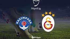 Kasımpaşa - Galatasaray (Canlı Anlatım)