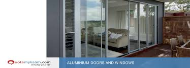 contact emykaam at 9899763411 for installation of aluminum doors and windows at best s