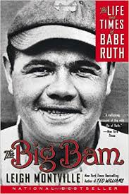 the big bam the life and times of babe ruth leigh montville  the big bam the life and times of babe ruth leigh montville 9780767919715 books ca