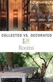 collected vs decorated rooms by karen rapp interiors