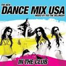 The New Dance Mix USA: In the Club