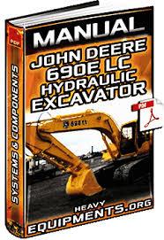 technical manual for john deere 690e lc excavator systems john deere 690e lc hydraulic excavator manual
