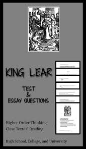 King Lear Test Qs And Ap English Literature Free Response